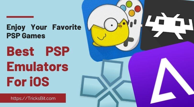 Best PSP Emulators For iOS