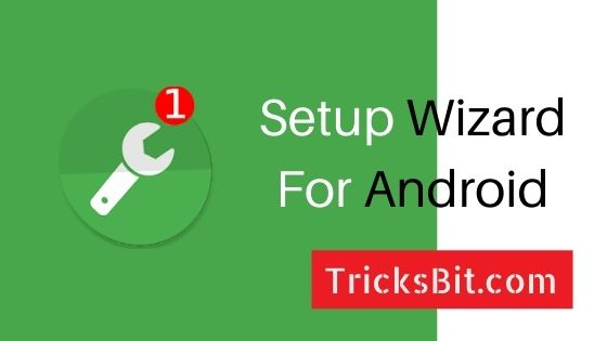 Setup Wizard For Android