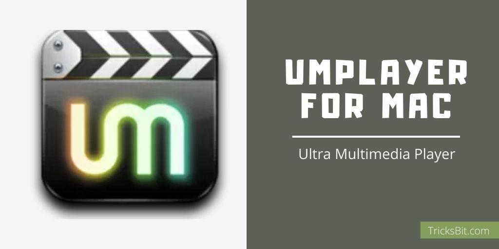 UMplayer For Mac
